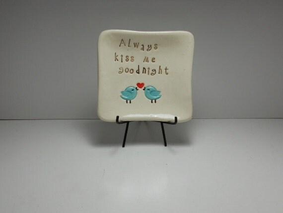 Always kiss me goodnight - bluebirds mini square dish Valentine's Day