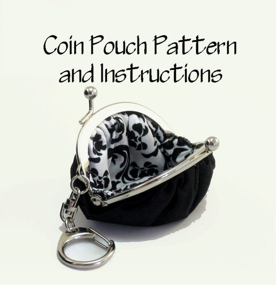 Purse Pattern PDF / Pattern and Instructions / Frame Coin Purse Pattern / Key Chain Coin Pouch