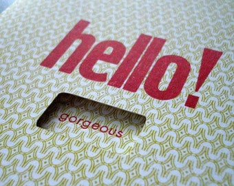 Hello Gorgeous Letterpress Card
