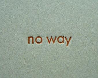 No way - Letterpress Card