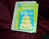 Wilton Cake Baking Decorating Pattern Craft Book SEWBUSY12