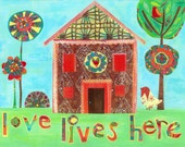 Love Lives Here house blue background