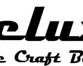 Custom DELUXE decal