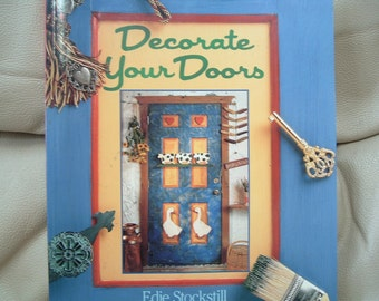 Decorate Your Doors by Edie Stockstill