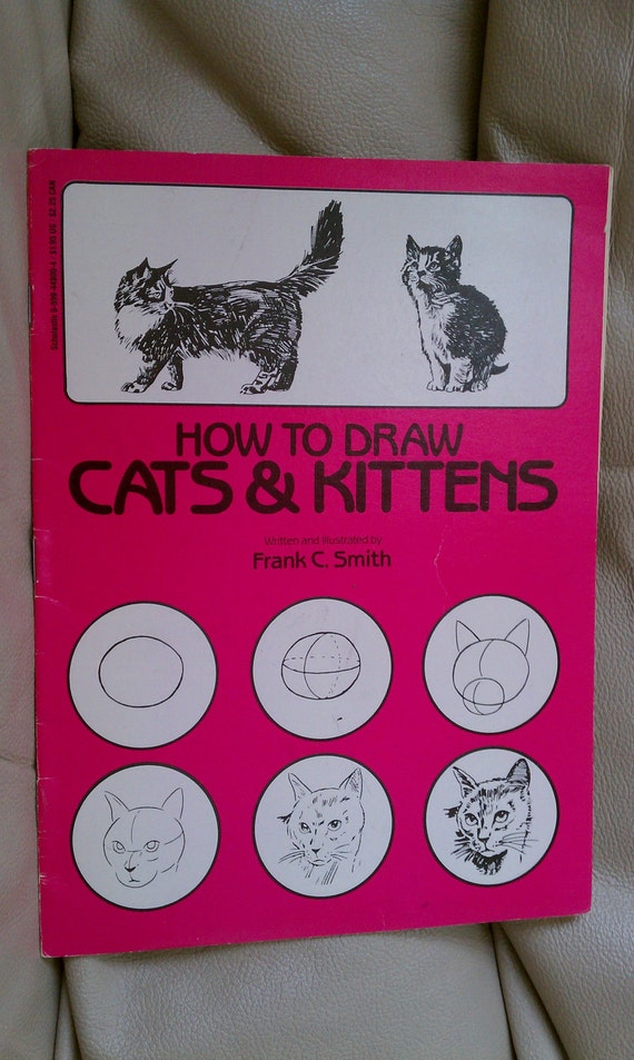 Book how to draw Cat & Kittens by Frank C, Smith
