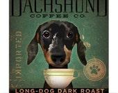 Dachshund Coffee Company Long Dog Roast artwork original graphic archival print 12 x 12