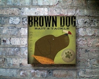 Brown Dog Bait and Tackle fishing Company artwork graphic on gallery wrapped canvas by Stephen Fowler