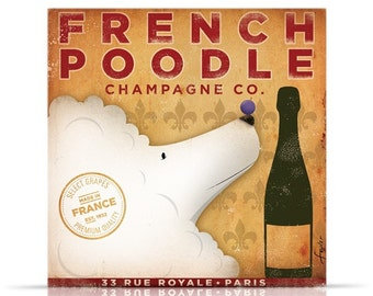 French Poodle Champagne company Original graphic artwork on gallery wrapped canvas by Stephen Fowler