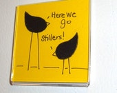 Fabric Art Magnet - Here We Go Stillers - Pittsburgh - Pittsburghese - Steelers