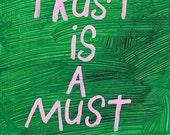 Original WORD ART Painting - Nayarts - Trust is a Must