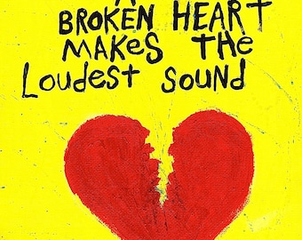 Word Art Painting Broken Heart Original Canvas Quote - Nayarts