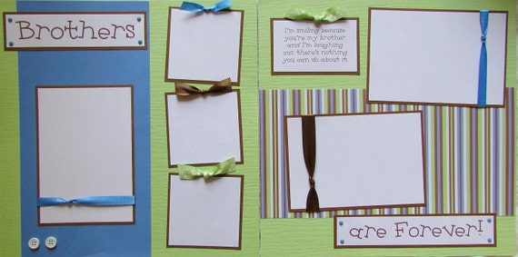 BROTHERS ARE FOREVER 12x12 Premade Scrapbook Pages BoYs