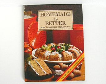 """Tupperware Cook Book, Vintage 1981 """"Homemade is Better"""", Kitchen Dining Cooking Holidays"""