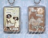 FRIENDSHIP IS pendant soldered GLaSS NECKLACE altered art CoLLAGE charm