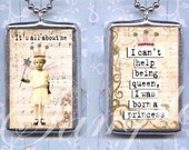IT's ALL ABoUT Me charm CoLLAGE altered art GLaSS pendant CAN'T HeLP BeING QUEEn double sided