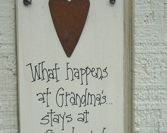 Wood SIGN Funny with Rusty Tin Heart Humorous Plaque ... What Happensa at GRANDMAS Stays at GRANDMAS