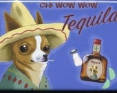 Chihuahua Tequila Label Dog Art Magnet