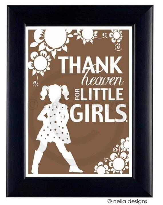 Custom Thank Heaven For Little Girls Silhouette Print