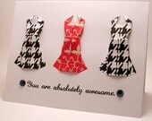 Mini Origami Dress Card (You are absolutely awesome. Red and Black)