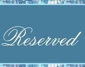 RESERVED - Custom Order for Eliza