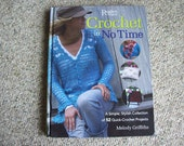 Readers Digest, Crochet In No Time, Hard Back, Book,Supplies,Patterns