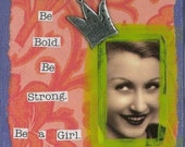 Be a Girl Greeting Card