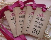 Keep Calm You're 30 - Set of 4 Vintage Style Tags with magenta/fuchsia ribbon for Wife, Mum, Girlfriend