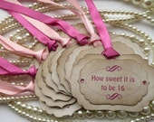 Pink Sixteenth Birthday Tags - Vintage Inspired Set of 8 - Can be altered to 18, 21, 30, 40, 50 or any birthday
