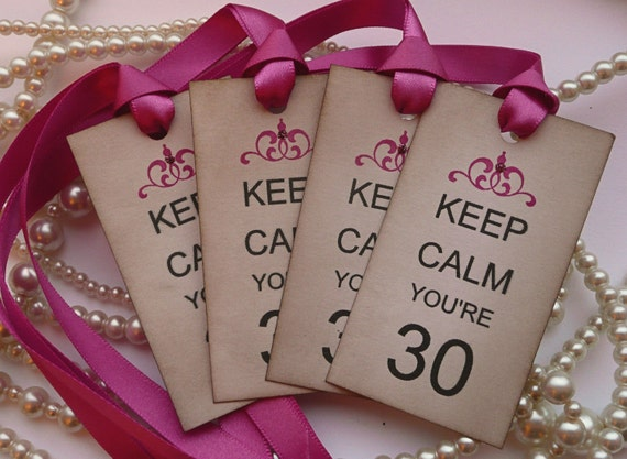 Keep Calm You're 30 - Set of 10 Vintage Style Tags with magenta/fuchsia ribbon for Wife, Mum, Girlfriend