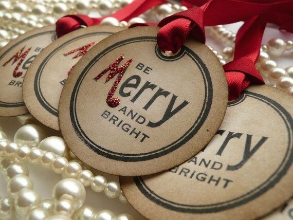 Christmas Gift Tags - Be Merry and Bright - Set of 5 - Vintage Circle Tags with Bright Red Ribbon and Red and Gold Glitter