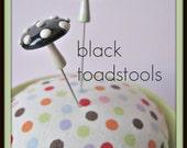 RESERVED for Cupcake83 Black Toadstool Mushroom Pin Topper