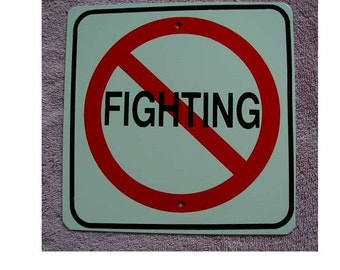 New Metal No Fighting   Mini Traffic sign