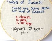 Bottle Rocket Quote Framed Embroidery - Dignan's 75 year plan.  Embroidery hoop art - movie quote. dorm room decor