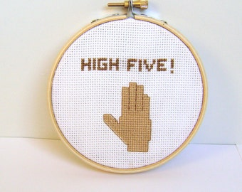 High Five. Sign. Embroidery hoop art.  Funny embroidered sign.  FIber art home decor. high five sign.