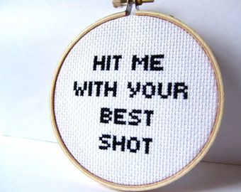Cross Stitched Music Lyrics, Hit Me With Your Best Shot// Pat Benatar. embroidery hoop art.  Pop culture embroidery.  Minimalist decor