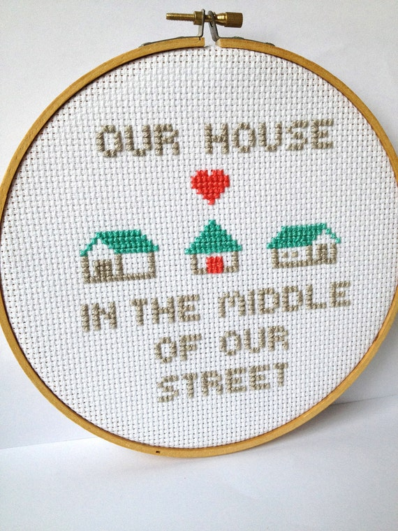Embroidery Hoop Art. Music Lyrics. Our House in the Middle of Our Street by Madness.