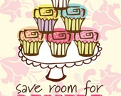 Save Room for Dessert Cupcake Kitchen Art Print 8x10 in Your Custom Color Scheme