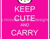 Keep Cute and Carry On - Pink Hello Kitty 8x10 print