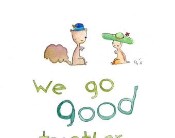 We Go Good Together (greeting card)