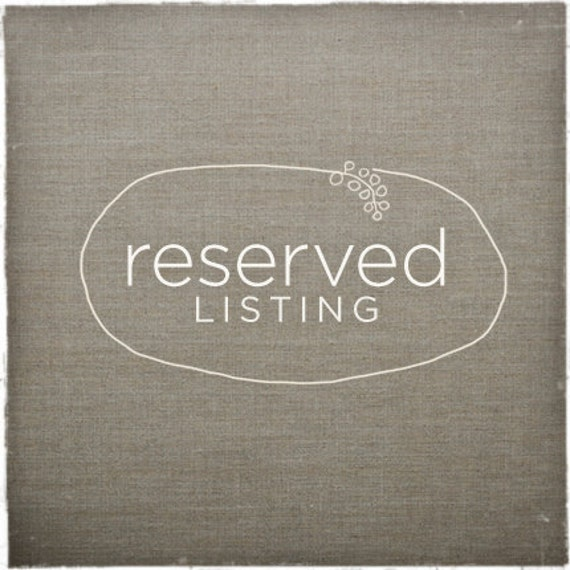 RESERVED for Milly