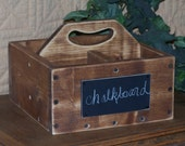 Wood Caddy, Rustic Wedding Decor, French Shabby Country Cottage, Chalkboard label, Silverware Tote, Wooden Container Storage