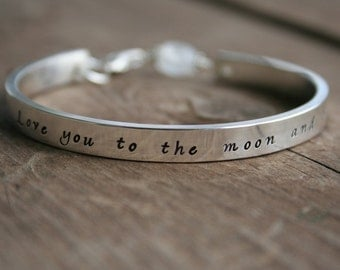 Love You To the Moon and Back Sterling Cuff bracelet - stamped HANDWRITTEN FONT
