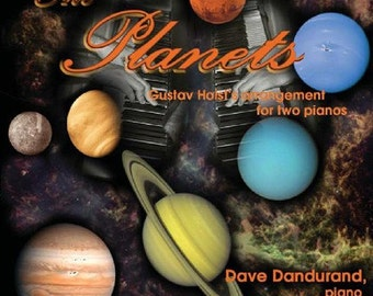 Music CD - The Planets - Dave Dandurand, two pianos
