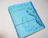 A Friend For Kitten mini book\/zine
