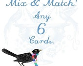 Mix and Match - ANY 6 CARDS with envelopes - choose your correspondence combination