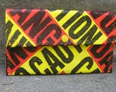 Recycled Wallet Made from actual Caution and Danger Tape