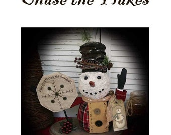 Primitive Folk Art Christmas Snowman ePattern - Take Time to Chase the Flakes
