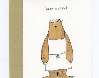 Greeting Card with Original Illustration - Bear Market