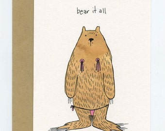 Greeting Card with Original Illustration - Bear It All