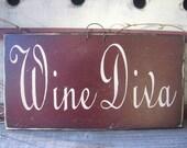 Wine Diva....Sign...women....drink......